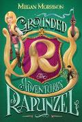 Grounded: Adventures of Rapunzel (Tyme #1), 1