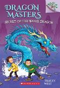 Dragon Masters 03 Secret of the Water Dragon Branches Growing Readers