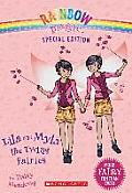 Rainbow Magic Special Edition Lila & Myla the Twins Fairies