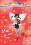 Mae the Panda Fairy (the Baby Animal Rescue Faires #1), Volume 1: A Rainbow Magic Book