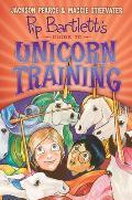 Pip Bartlett 02 Pip Bartletts Guide to Unicorn Training