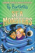 Pip Bartlett's Guide to Sea Monsters (Pip Bartlett #3), Volume 3