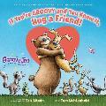 If You're Groovy and You Know It, Hug a Friend (Groovy Joe #3), 3