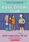Baby-Sitters Club: Mary Anne Saves the Day