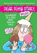 Dumbness Is a Dish Best Served Cold Dear Dumb Diary Deluxe