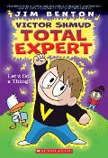 Let's Do a Thing! (Victor Shmud, Total Expert #1), Volume 1