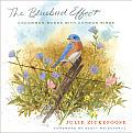 Bluebird Effect Uncommon Bonds with Common Birds