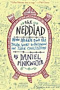 Neddiad How Neddie Took the Train Went to Hollywood & Saved Civilization