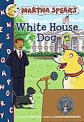 Martha Speaks White House Dog