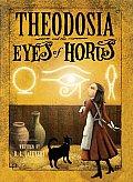 Theodosia 03 & the Eyes of Horus