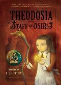 Theodosia and the Staff of Osiris