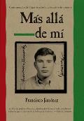 Mas Alla de Mi Reaching Out Spanish Edition