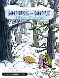 Mouse & Mole a Winter Wonderland