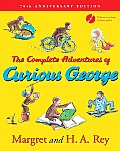 Complete Adventures of Curious George 70th Anniversary Edition