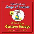 Treasury of Curious George Coleccion de Oro Jorge El Curioso Bilingual Edition