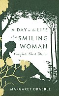 Day in the Life of a Smiling Woman Complete Short Stories
