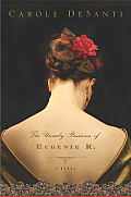 Unruly Passions of Eugenie R