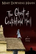 Ghost of Crutchfield Hall