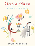 Apple Cake A Recipe for Love