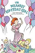 Meanest Birthday Girl