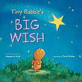 Tiny Rabbits Big Wish