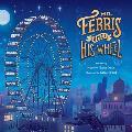 Mr Ferris & His Wheel