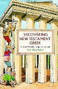 Discovering The New Testament In Greek
