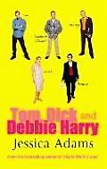 Tom Dick & Debbie Harry
