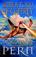 Dragons Fire A New Adventure of Pern