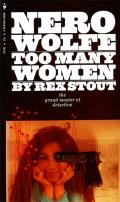 Too Many Women: A Nero Wolfe Mystery: Nero Wolfe 12