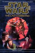 The Last Command: Star Wars: Thrawn Trilogy 3