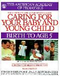 Caring For Your Baby & Young Child Revised 1998