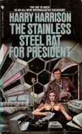 The Stainless Steel Rat For President: Stainless Steel Rat 8