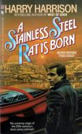 A Stainless Steel Rat Is Born: Stainless Steel Rat 1