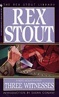 Three Witnesses: A Nero Wolfe Mystery: Nero Wolfe 26