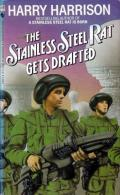 The Stainless Steel Rat Gets Drafted: Stainless Steel Rat 2