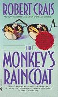 The Monkey's Raincoat: An Elvis Cole Novel: Elvis Cole 1