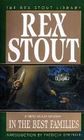 In The Best Families: A Nero Wolfe Mystery: Nero Wolfe 16