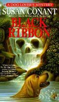 Black Ribbon A Dog Lovers Mystery