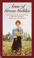 Anne of Green Gables: 3 Book Box Set: Anne of Avonlea, Anne of the Island, and Anne of Green Gables