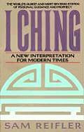I Ching A New Interpretation for Modern Times