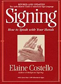 Signing How to Speak with Your Hands Revised