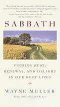 Sabbath Finding Rest Renewal & Delight in Our Busy Lives