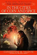 In the Cities of Coin & Spice the Orphans Tales 02