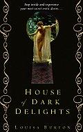 House Of Dark Delights