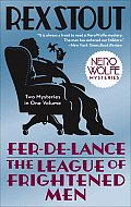 Fer-De-Lance / The League of Frightened Men: A Nero Wolfe Mystery: Nero Wolfe 1 and Nero Wolfe 2
