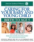 Caring for Your Baby & Young Child Birth to Age 5 5th Edition
