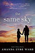 Same Sky A Novel