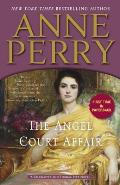 Angel Court Affair A Charlotte & Thomas Pitt Novel