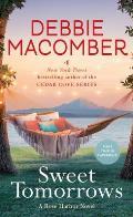 Sweet Tomorrows A Rose Harbor Novel